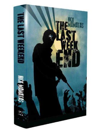 The Last Weekend [Hardcover] by Nick Mamatas